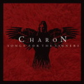 CHARON / Songs for the Sinners