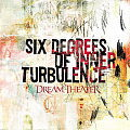 DREAM THEATER / Six Degrees of Inner Turbulence