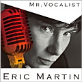 ERIC MARTIN / Mr. Vocalist