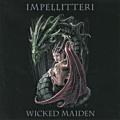IMPELLITTERI / Wicked Maiden
