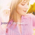 JESSICA ANDREWS / Who I Am