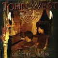 JOHN WEST / Long Time... No Sing