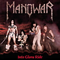 MANOWAR / Into Glory Ride