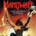 MANOWAR / The Triumph of Steel