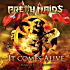 PRETTY MAIDS / It Comes Alive ~Made in Switzerland