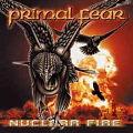 PRIMAL FEAR / Nuclear Fire