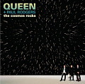 QUEEN + PAUL RODGERS / The Cosmos Rocks