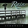 RAIN / Stronger