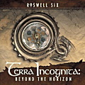 ROSWELL SIX / Terra Incognita
