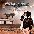 SALUTE / Toy Soldier