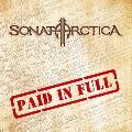 SONATA ARCTICA / Paid in Full [EP]