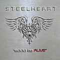 STEELHEART / Good 2B Alive