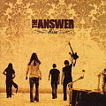 THE ANSWER / Rise