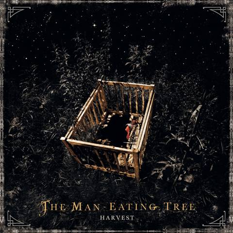 THE MAN-EATING TREE / Harvest