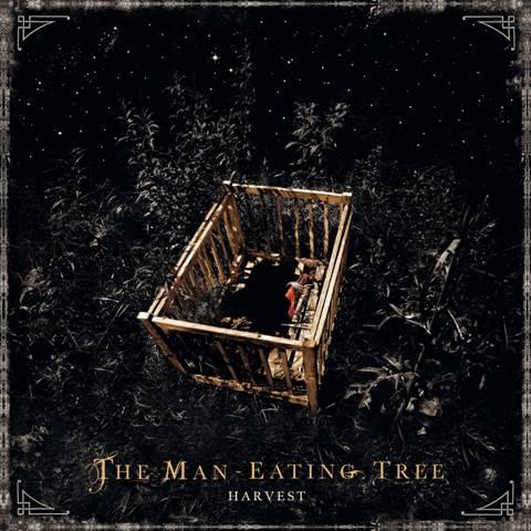THE MAN-EATING TREE / Harvest