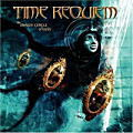 TIME REQUIEM / The Inner Circle of Reality