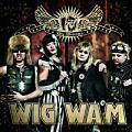WIG WAM / Wig Wamania